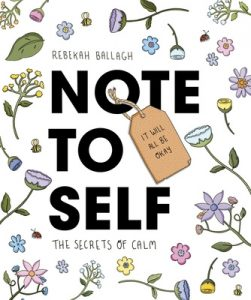 Note to Self - The Secrets of Calm